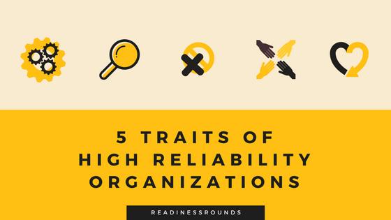 5 Traits of High Reliability Organizations