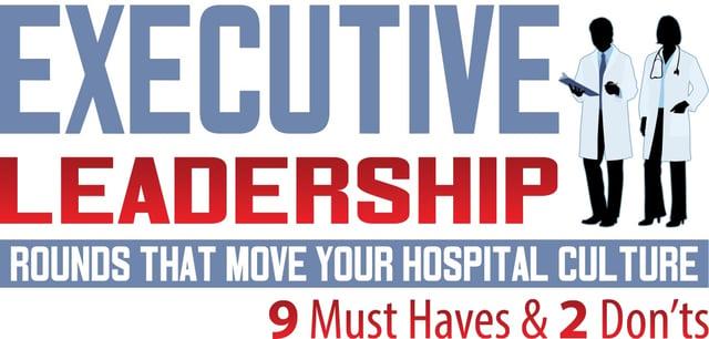 executive leadership rounds patient satisfaction