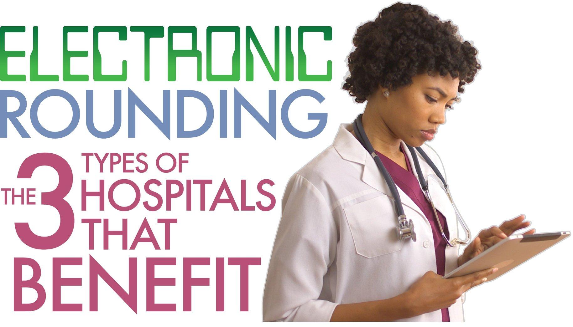 hospital electronic rounding