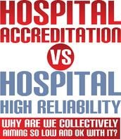 accreditation vs high reliability