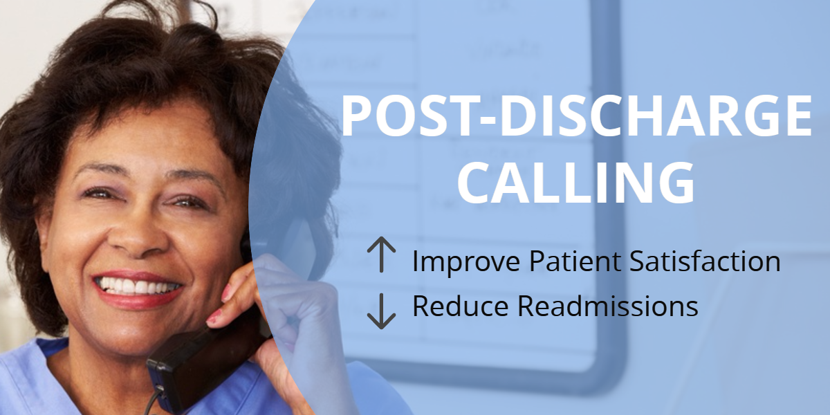 Post-discharge calling reduces readmissions