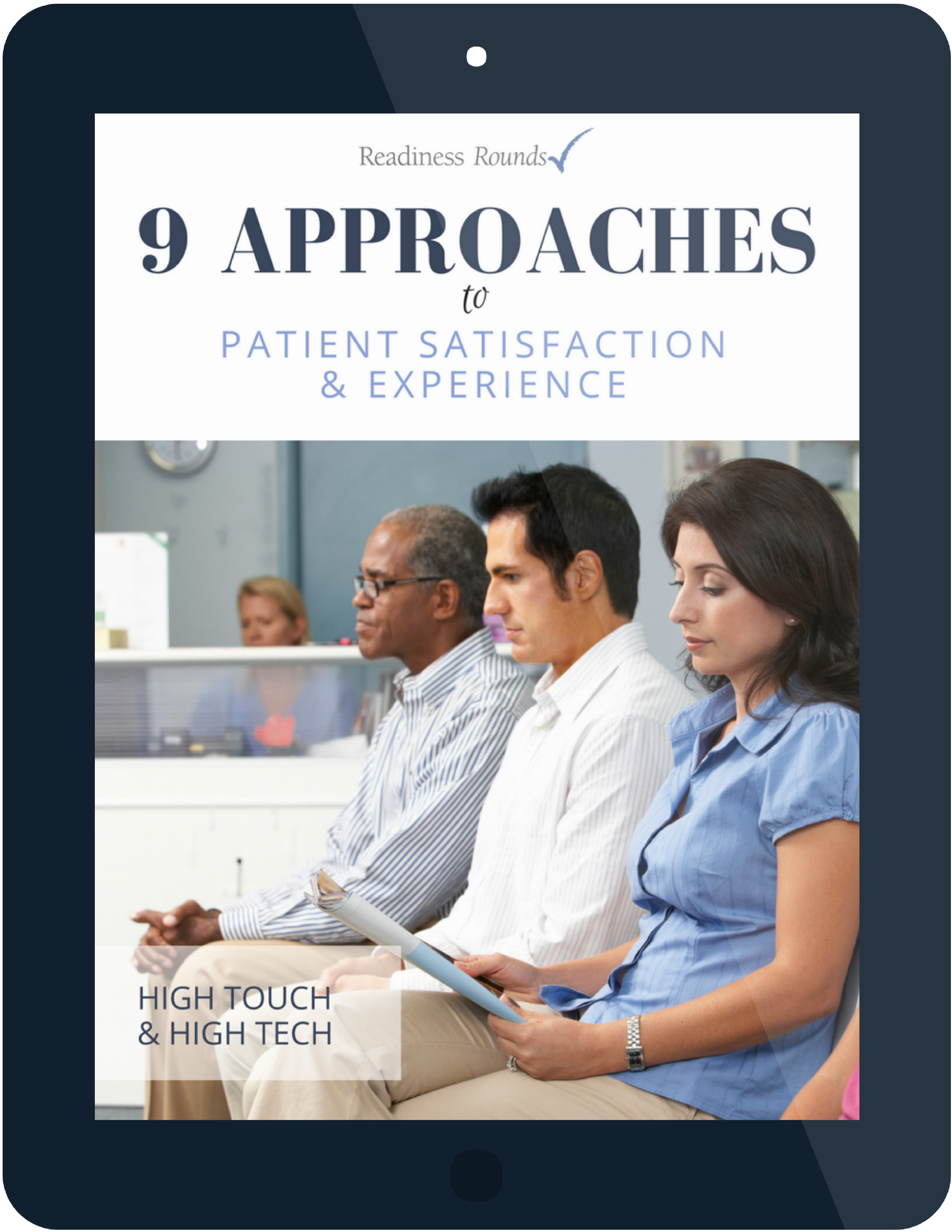 patient satisfaction guide | readiness rounds
