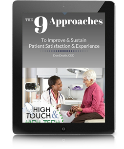 The 9 Approaches to Improve Patient Satisfaction & Experience